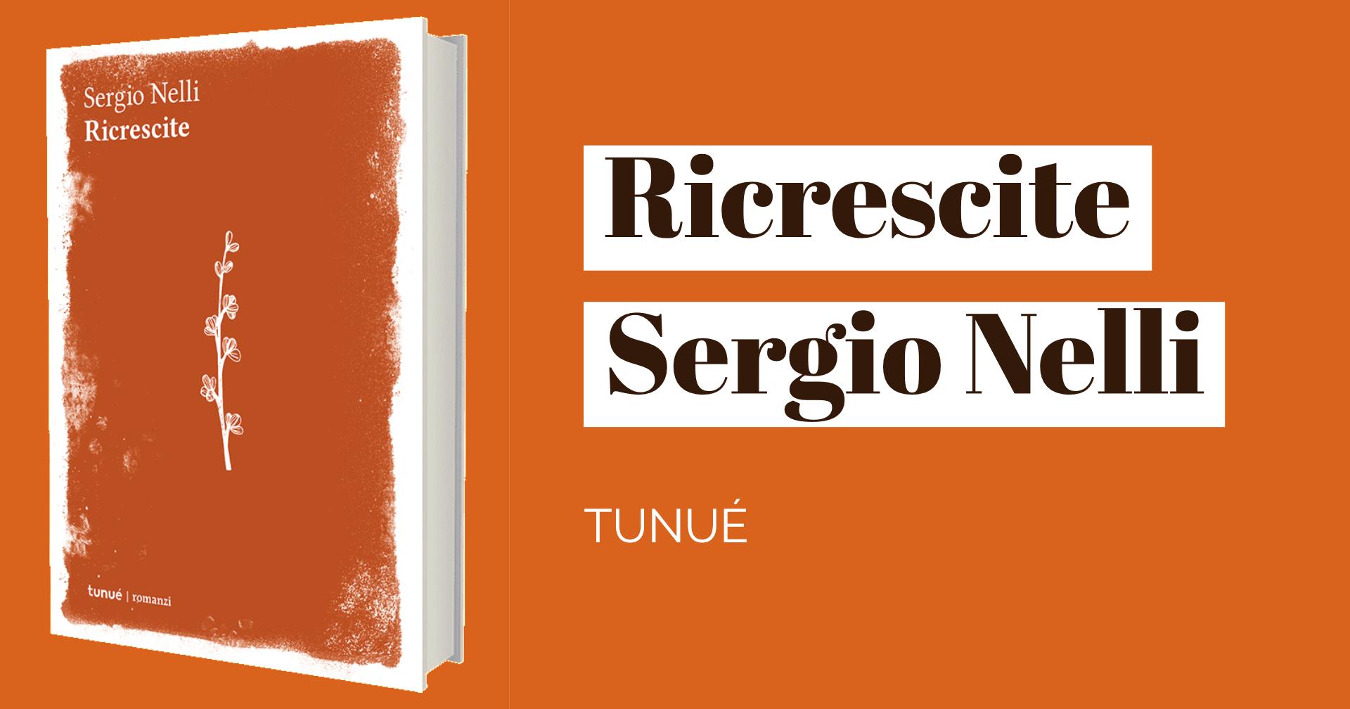 Sergio Nelli - Ricrescite
